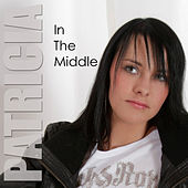In The Middle by Patricia (Die Stimme der BÖ)