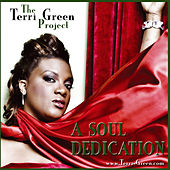 A Soul Dedication von The Terri Green Project