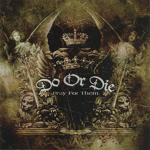 Pray For Them by Do or Die