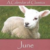 A Calendar Of Classics - June by Various Artists
