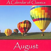 A Calendar Of Classics - August by Various Artists