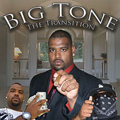 The Transition LP by Big Tone