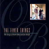 The Finer Things - The Songs Of Herb Ohta And Jim Beloff by Various Artists
