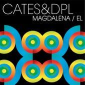 Magdelena/El by Cates & dpL