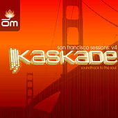 San Francisco Sessions (Kaskade) de Various Artists