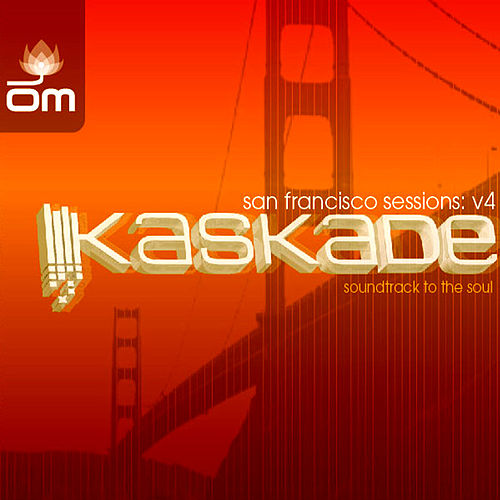 San Francisco Sessions (Kaskade) by Various Artists