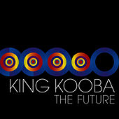 The Future by King Kooba