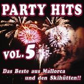 Party Hits Vol. 5 - Das Beste aus Mallorca und den Skihütten!! by Various Artists