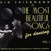 The Most Beautiful Songs For Dancing - Vol. 1 von Vio Friedmann