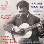 Segovia & His Contemporaries, Vol. 12: Tárrega, His Disciples & Their Students de Various Artists