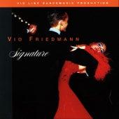 Signature von Vio Friedmann