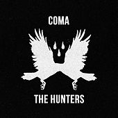 Coma by Hunters