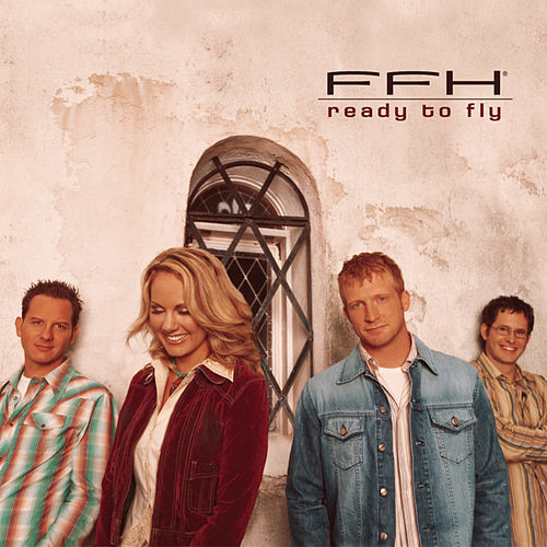 Ready To Fly by FFH