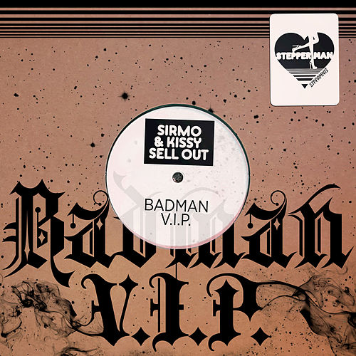 Badman V.I.P. by Kissy Sell Out
