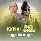 Bandida de Fé by Mc Pedrinho