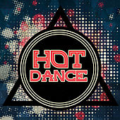 Hot Dance – Ibiza Lounge, Dance Music, Disco Beach, Summertime 2017, Sex Music von Ibiza Chill Out
