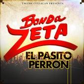 El Pasito Perron by Banda Zeta