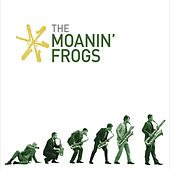 The Moanin' Frogs von The Moanin' Frogs