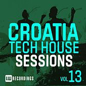 Croatia Tech House Sessions, Vol. 13 - EP by Various Artists