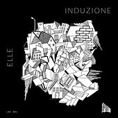 Induzione by Elle