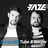 Faze DJ Set #66: Tube & Berger de Various Artists