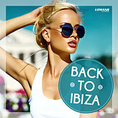 Back to Ibiza by Various Artists