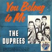 You Belong to Me de The Duprees