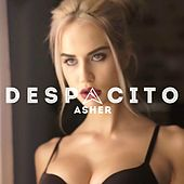 Despacito by Asher