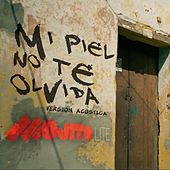 Mi Piel No Te Olvida (Version Acústica) de Mojito Lite