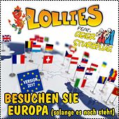 Besuchen Sie Europa (Solange es noch steht) Version 2017 by Lollies