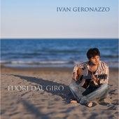 Fuori dal giro von Ivan Geronazzo