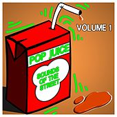 Pop Juice Sounds of the Street,Vol.1 de Various