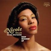 Keep Reachin' Up by Nicole Willis
