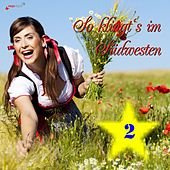 So klingt's im Südwesten (2) by Various Artists