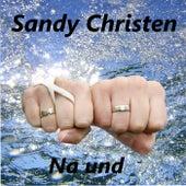 Na und by Sandy Christen