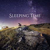 Sleeping Time – Soothing Music to Bed, Relaxation, Restful Sleep, Calming Melodies at Night, Pure Rest by Sleep Sound Library