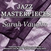 Jazz Masterpieces - Sarah Vaughn di Sarah Vaughan