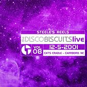 Steele's Reels, Vol. 8: 12-5-2001 (Cat's Cradle, Carrboro, NC) [Live] by The Disco Biscuits