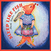 Sleep Like Fish by Sarah Goslee Reed
