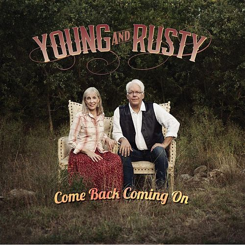 Comeback Coming On by Young and Rusty