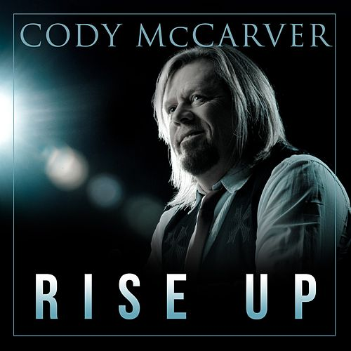 Rise Up by Cody McCarver