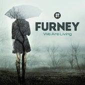 We Are Living - Single de Furney