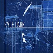 The Blue Roof Sessions de Kyle Park