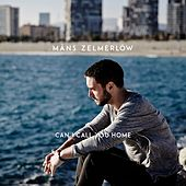 Can I Call You Home de Måns Zelmerlöw
