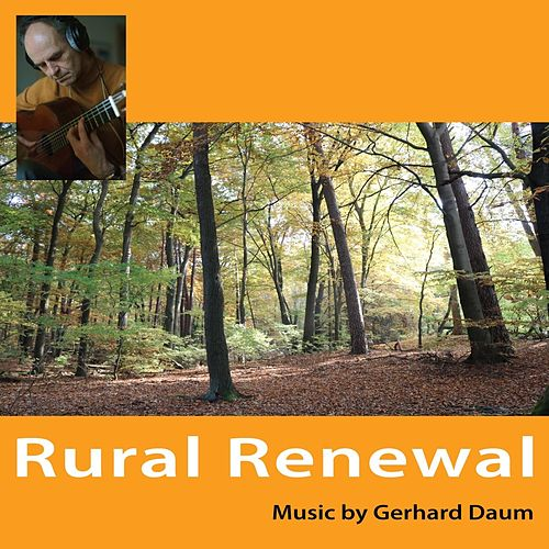 Rural Renewal by Gerhard Daum