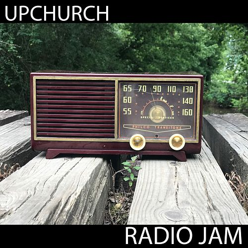Radio Jam by Upchurch