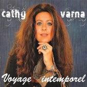 Voyage intemporel: Entre L'âme et le corps de Cathy Varna
