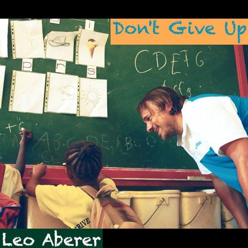 Don't Give Up de Leo Aberer