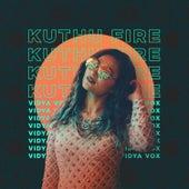 Kuthu Fire - EP by Vidya Vox