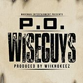 WiseGuys by Prince Po